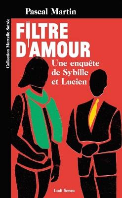 Couverture du roman Filtre d'Amour